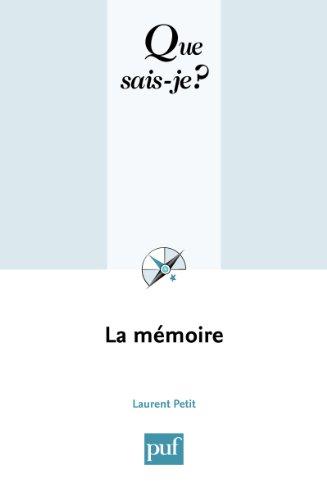 La mémoire: « Que sais-je ? » n° 350