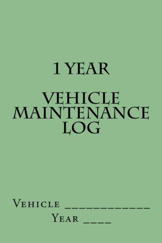 1 Year Vehicle Maintenance Log: Light Green Cover (S M Car Journals) (Antique Blazer)