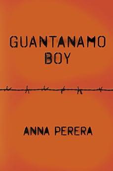 Guantanamo Boy von [Perera, Anna]