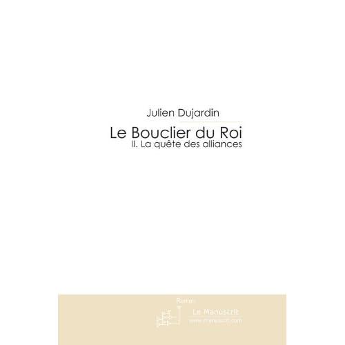 Le Bouclier du Roi (MT.ROMAN)