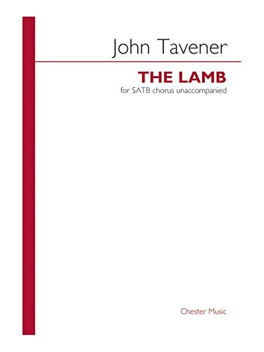 John Tavener: The Lamb. Partitions pour SATB
