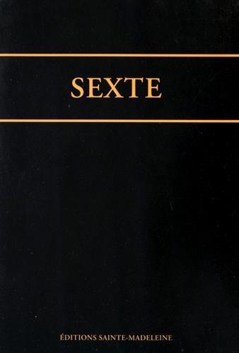 Sexte de l'office romain : Edition bilingue latin-français