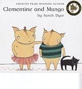 Clementine and Mungo (Bloomsbury Paperbacks)