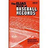 Image de The Elias Book of Baseball Records: Major League Baseball Records, World Series Records, Championship Series Records, Division Series Records, All-Sta