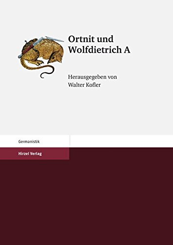 Ortnit und Wolfdietrich A