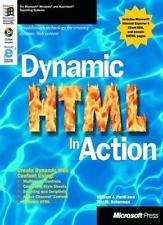 Dynamic HTML in action. Con CD-ROM di William J. Pardi