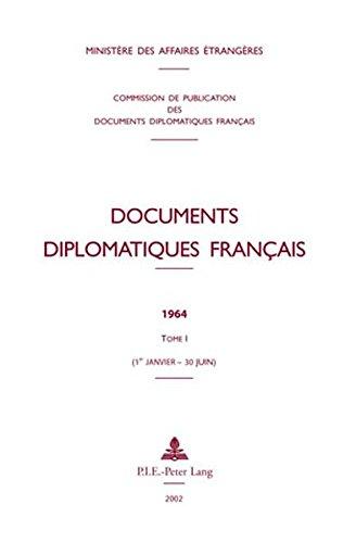 Documents Diplomatiques Francais, 1964: ...