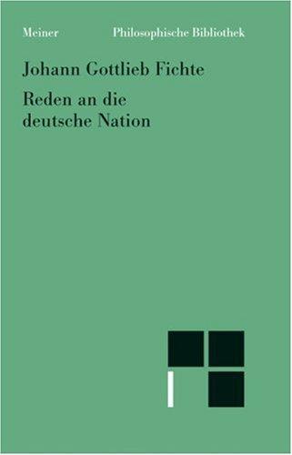 Philosophische Bibliothek Band 204:  Reden an die deutsche Nation