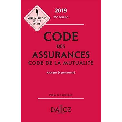 Code des assurances, code de la mutualité 2019, annoté et commenté - 25e éd.