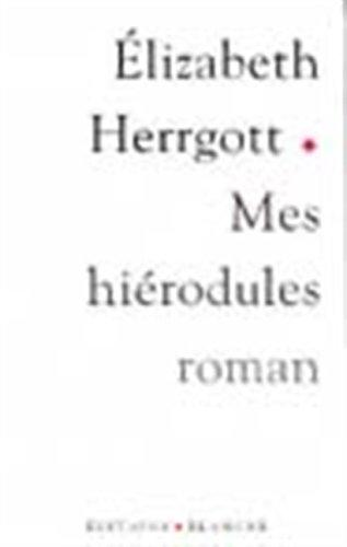 Mes Herodules par E Hergott