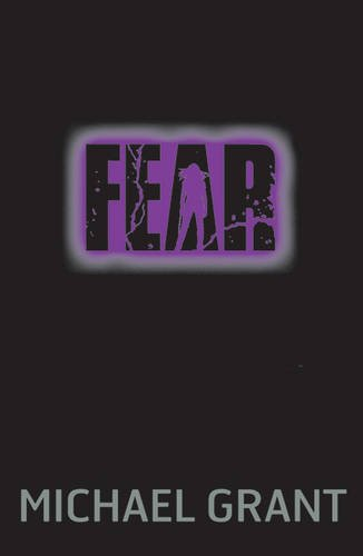 Fear (The Gone Series) por Michael Grant