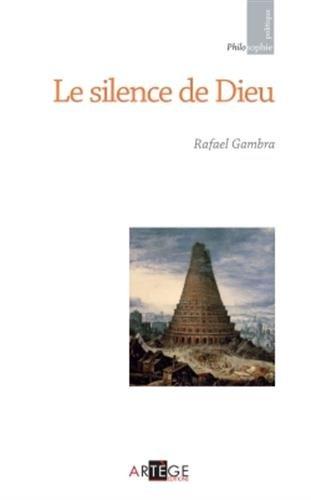 Le silence de Dieu par Père Rafael Gambra