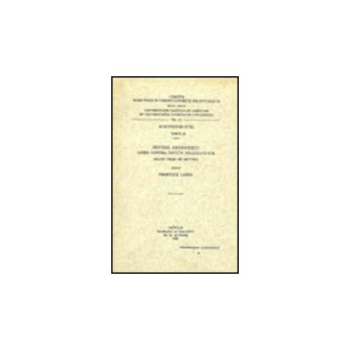 Severi Antiocheni Liber Contra Impium Grammaticum. Oratio Prima Et Secunda. Syr. 58. = Syr. IV, 4