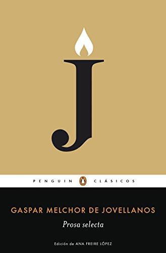 Prosa selecta (Los mejores clásicos) por Gaspar Melchor Jovellanos