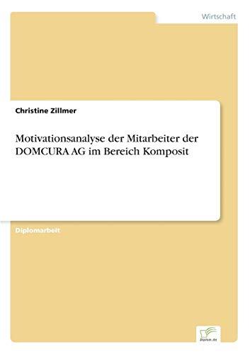 Motivationsanalyse der Mitarbeiter der DOMCURA AG im Bereich Komposit