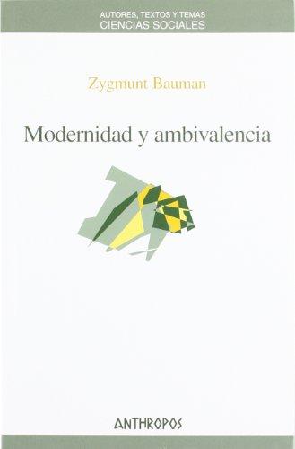 Modernidad Y Ambivalencia (Ciencias Sociales)