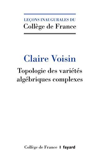 Topologie algébrique des nombres complexes (Collège de France)