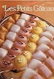Les Petits gâteaux (Cuisiner mieux)
