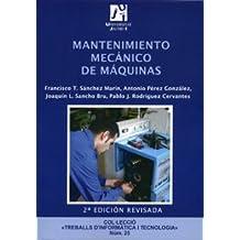 Mantenimiento mecánico de máquinas (Treballs d'Informàtica i Tecnologia)