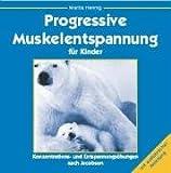 Progressive Muskelentspannung für Kinder -