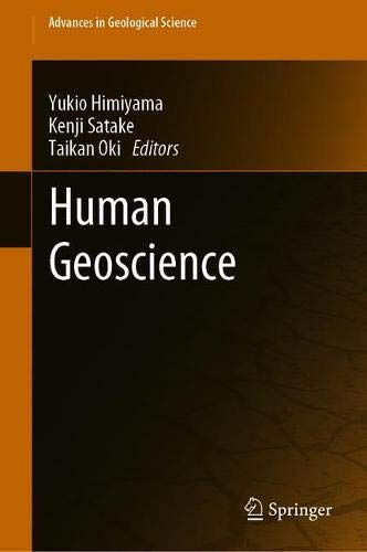Human Geoscience (Advances in Geological Science) -