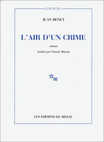 L'Air d'un crime par Juan Benet