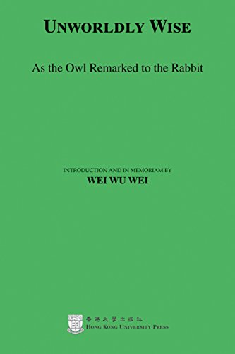 Unworldly Wise: As the Owl Remarked to the Rabbit (English Edition)