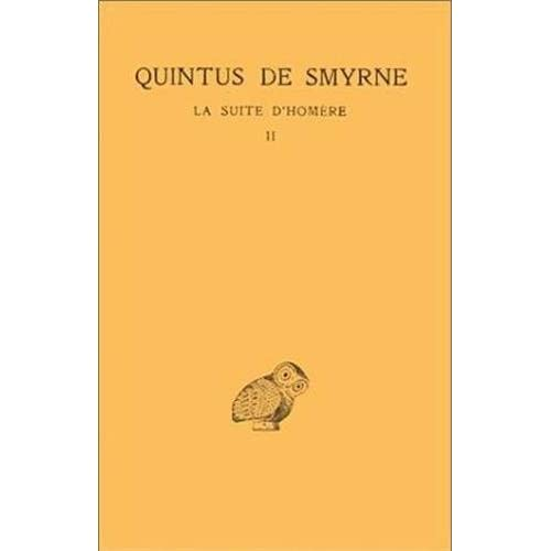 La Suite d'Homère, tome 2 : Livres V - IX