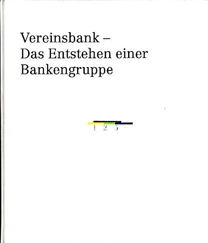vereinsbank-das-entstehen-einer-bankengruppe