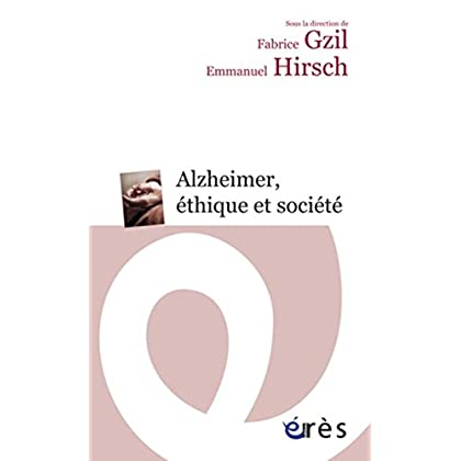 Alzheimer, éthique et société (Espace éthique)