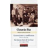 Generaciones y semblanzas; Sor Juana Inés de la Cruz (Obras Completas)