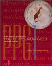Poeti e prosatori greci. Antologia platonica. Per il Liceo classico. Con espansione online