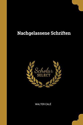 GER-NACHGELASSENE SCHRIFTEN