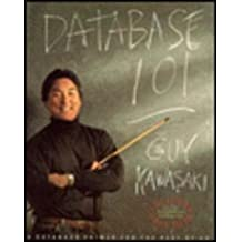 Database 101 by Guy Kawasaki (1991-08-24)
