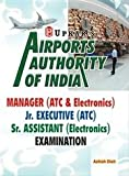 Airports Authority of India Manager  (ATC & Electronics)/Jr. Executive (ATC)/Sr. Assistant (Electronics) Examination