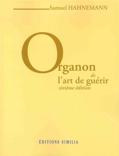 Organon : de l'art de guérir