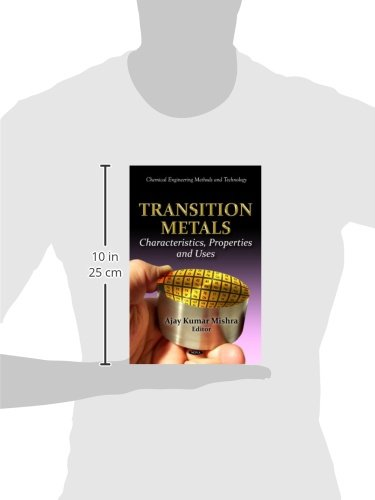 Transition Metals: Characteristics, Properties & Uses (Chemical Engineering Methods and Technology)