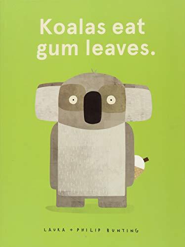 Koalas Eat Gum Leaves por Laura Bunting