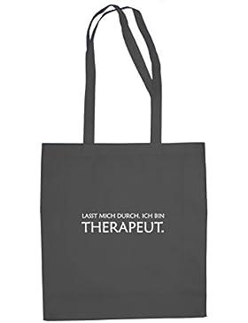 Lasst mich durch. Ich bin Therapeut - Stofftasche / Beutel