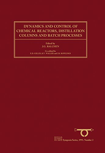 of Chemical Reactors, Distillation Columns and Batch Processes (DYCORD+ '92): Selected Papers from the 3rd IFAC Symposium, Maryland, ... (IFAC Symposia Series) (English Edition) ()