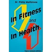 In Fitness and in Health: Everyone Is an Athlete by Philip B. Maffetone (1997-06-01)