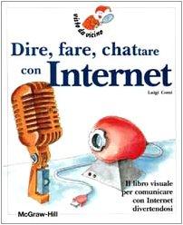 Dire, fare, chattare con Internet