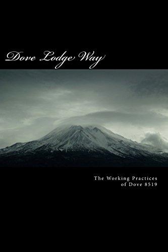 The Dove Lodge Way  ' The Master mason': Volume 3