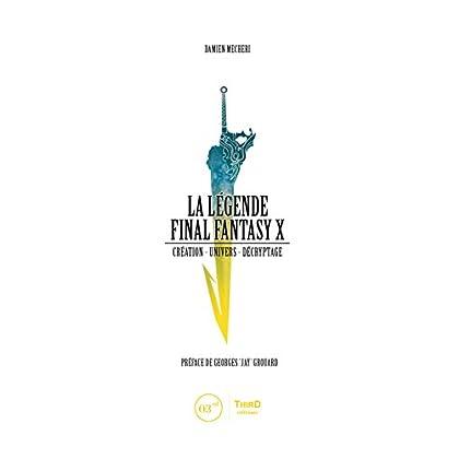 La Légende Final Fantasy X: Création - univers - décryptage