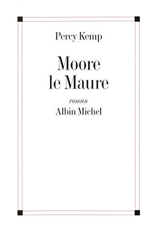 Lire un Moore le maure pdf ebook