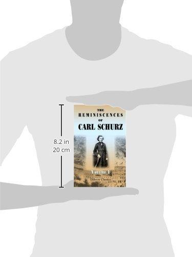 The Reminiscences of Carl Schurz: Volume 1. 1829-1852
