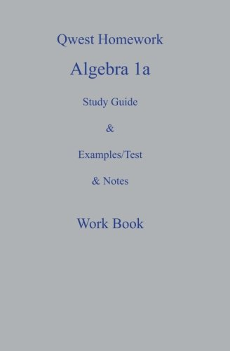 qwest-homework-algebra-i-a-study-guide-and-example-test-and-note-workbook