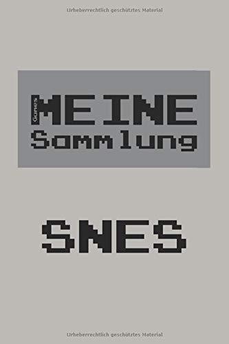 Meine Sammlung SNES: Für Retro Games Sammler zur Verwaltung der Spiele Sammlung - SNES Collection - ca. A5 Softcover-Buch - Pickup-konsole