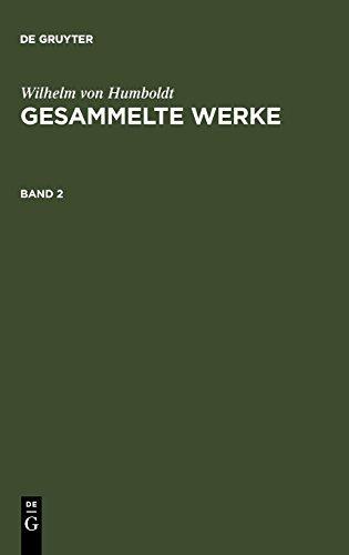 Humboldt, Wilhelm von: Gesammelte Werke. Band 2 por Wilhelm Humboldt