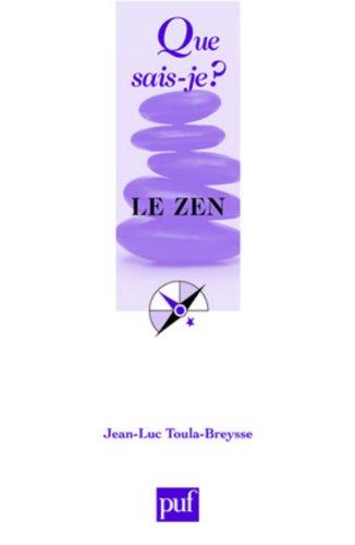 Le zen par From Presses Universitaires de France - PUF